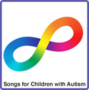 Songs for kids with Autism