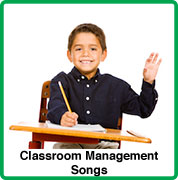 classroom mnanagement songs